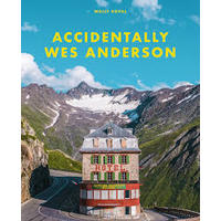 Accidentally Wes Anderson - Wally Koval (Hardcover)
