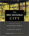 99% Invisible City - Roman Mars , Kurt Kohlstedt (Hardcover)