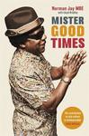 Mister Good Times - Norman Jay (Paperback)