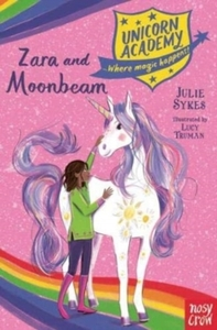 Unicorn Academy: Zara and Moonbeam - Julie Sykes (Paperback) - Cover