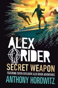 Alex Rider 12:Secret Weapon - Anthony Horowitz (Trade Paperback) - Cover