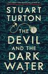 Devil and the Dark Water - Stuart Turton (Trade Paperback)