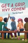 Get a Grip, Vivy Cohen! - Sarah Kapit (Paperback)