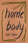 Home Body - Rupi Kaur (Paperback)