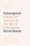 Futureproof - Kevin Roose (Hardback)