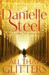 All That Glitters - Danielle Steel (Trade Paperback)