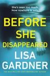 Before She Disappeared - Lisa Gardner (Paperback)
