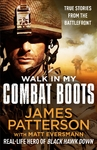 Walk In My Combat Boots - James Patterson (Trade Paperback)