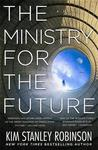 Ministry For the Future - Kim Stanley Robinson (Trade Paperback)