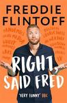 Right, Said Fred - Andrew Flintoff (Hardcover)