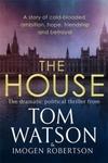 The House - Tom Watson (Hardcover)