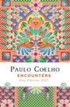 Encounters: Day Planner 2021 - Paulo Coelho (Calendar)