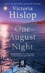 One August Night - Victoria Hislop (Hardcover)