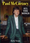 Paul McCartney: All The Songs - Rick Swan (Paperback)
