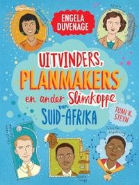 Uitvinders, Planmakers en Ander Slimkoppe Van SA - Engela Duvenage (Paperback) - Cover