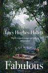 Fabulous - Lucy Hughes-Hallett (Paperback)