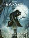 Vaesen - A Wicked Secret and Other Mysteries (Role Playing Game)