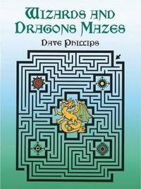 Wizards and Dragons Mazes - Dave Phillips (Paperback) - Cover