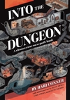 Into the Dungeon: A Choose-Your-Own-Path Book - Hari Conner (Paperback)