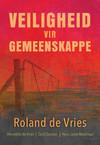 Veiligheid Vir Gemeenskappe - Roland de Vries (Paperback)