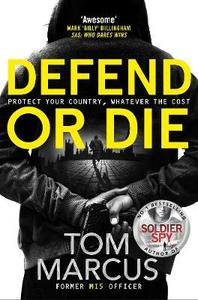 Defend or Die - Tom Marcus (Trade Paperback) - Cover