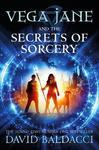 Vega Jane and the Secrets of Sorcery - David Baldacci (Paperback)