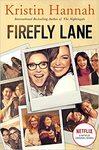 Firefly Lane - Kristin Hannah (Paperback)