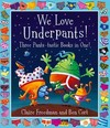 We Love Underpants! Three Pants-tastic Books in One! - Claire Freedman (Paperback)