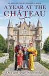 A Year At the Chateau - Dick Strawbridge (Hardcover)