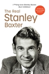 The Real Stanley Baxter - Brian Beacom (Hardcover)