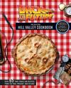 Back to the Future - The Official Hill Valley Cookbook (Hardcover)