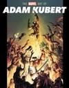 The Marvel Art of Adam Kubert - Jess Harrold (Hardcover)
