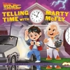Back to the Future: Telling Time with Marty McFly - Insight (Hardcover)