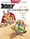 Asterix Die Legioensoldaat - Rene Goscinny (Paperback)