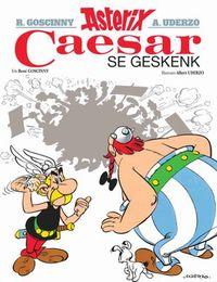 Asterix: Caesar Se Geskenk - Rene Goscinny (Paperback) - Cover