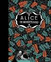 Alice's Adventures in Wonderland & Through the Looking Glass - Lewis Carroll (Hardcover)