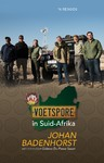Voetspore In Suid-Afrika - Johan Badenhorst (Paperback)