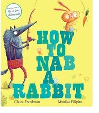How to Nab a Rabbit - Claire Freedman (Paperback) - Cover