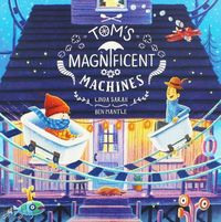 Tom's Magnificent Machines - Ben Mantle (Paperback) - Cover