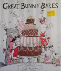 Great Bunny Bakes - Ellie Snowdon (Paperback) - Cover