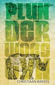 Plunderwoestyn - Christiaan Bakkes (Paperback) - Cover