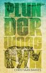 Plunderwoestyn - Christiaan Bakkes (Paperback)