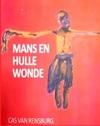 Mans En Hulle Wonde - Cas van Rensburg (Paperback)