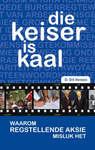 Keiser Is Kaal - Dirk Hermann (Paperback)