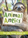 Animal Antics - DK (Hardback)