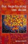 Begeleiding Van Duiwe - Rosa Smit (Paperback)