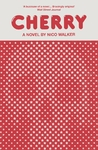 Cherry - Nico Walker (Paperback)
