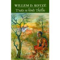 T'Sats Se Kind - Willem D. Kotze (Paperback)