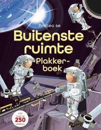 Buitenste Ruimte Plakkerboek - Fiona Watt (Paperback) - Cover
