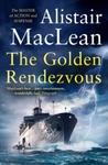 Golden Rendezvous - Alistair MacLean (Paperback)